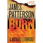 Burn by James Patterson, Michael Ledwidge (Hardcover) quick info