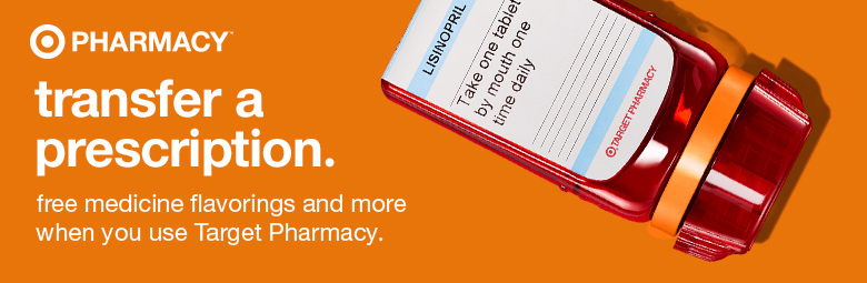 Target Pharmacy.  transfer a prescription.  ern rewards, free medicine flavorings and more when you switch to target pharmacy.